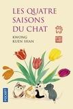 Kuen Shan Kwong - Les quatre saisons du chat.