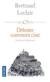 Bertrand Leclair - Débuter, comment c'est.