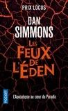 Dan Simmons - Les feux de l'Eden.