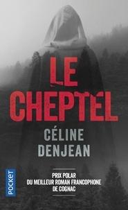 Céline Denjean - Le cheptel.
