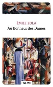Emile Zola - Les Rougon-Macquart  : Au Bonheur des Dames.