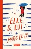 Marc Levy - Elle & lui.