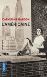 Catherine Bardon - L'Américaine - 1961-1967.