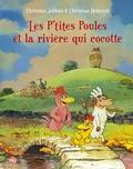 Christian Jolibois - Les P'tites Poules Tome 18 : Les p'tites poules et la rivière qui cocotte.