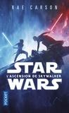 Rae Carson - L'ascension de Skywalker.