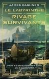 James Dashner - Le rivage des survivants - Tome 1.