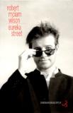 Eureka Street / Robert Mc Liam Wilson | Wilson, Robert McLiam (1964-....). Auteur