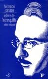 Fernando Pessoa - Le livre de l'intranquillité.