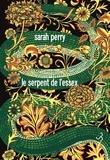 Sarah Perry - Le serpent de l'Essex.