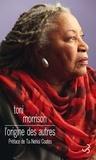 Toni Morrison - L'origine des autres.