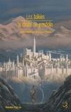 John Ronald Reuel Tolkien - La chute de Gondolin.