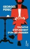 Georges Perec - Tentative d'épuisement d'un lieu parisien.