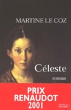 Céleste / Martine Le Coz | Le Coz, Martine (1948-....)