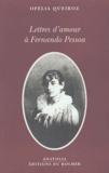 Ofélia Queiroz - Lettres d'amour à Fernando Pessoa.