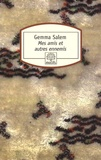 Gemma Salem - Mes amis et autres ennemis.