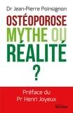 Jean-Pierre Poinsignon - L'ostéoroporose, mythe ou réalité ?.