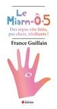 France Guillain - Le Miam-O-5 - Le repas universel à 5 éléments.