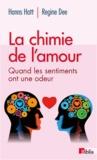 Hanns Hatt et Regine Dee - La chimie de l'amour - Quand les sentiments ont une odeur.