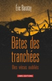 Eric Baratay - Bêtes des tranchées - Des vécus oubliés.