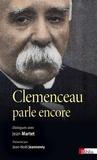 Georges Clemenceau et Jean Martet - Clemenceau parle encore.