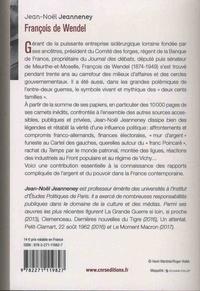 François de Wendel en République. L'argent et le pouvoir 1914-1940 3e édition