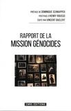 Vincent Duclert et Stéphane Audoin-Rouzeau - Rapport de la Mission d'étude en France sur la recherche et l'enseignement des génocides et des crimes de masse.