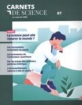Matthieu Ravaud - Carnets de science. La revue du CNRS N° 7 : La science peut-elle réparer le monde ?.