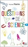 Muriel Florin - Questions de science.