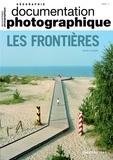 Michel Foucher - La Documentation photographique N° 8133/2020-1 : Les frontières.