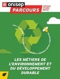 Frédérique Alexandre-Bailly - Les métiers de l'environnement et du développement durable.