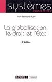 Jean-Bernard Auby - La globalisation, le droit et l'Etat.