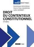 Dominique Rousseau et Pierre-Yves Gahdoun - Droit du contentieux constitutionnel.