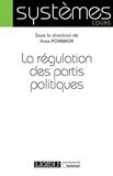 Yves Poirmeur - La régulation des partis politiques.