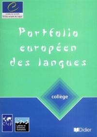 Véronique Castellotti et Daniel Coste - Portfolio européen des langues - Collège.