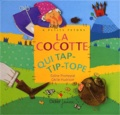 La Cocotte qui tap-tip-tope / Coline Promeyrat   PROMEYRAT, Coline. Auteur