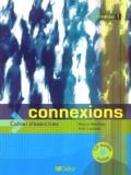 Régine Mérieux - Connexions niveau 1 - Cahier d'exercice. 1 CD audio
