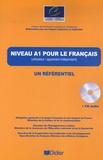 Jean-Claude Beacco et Rémy Porquier - Niveau A1 pour le Français - (Utilisateur / apprenant élémentaire). 1 CD audio