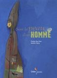 Sous la peau d'un homme / Praline Gay-Para, Aurélia Fronty | Gay-Para, Praline (1956-....). Auteur