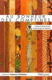 Marie-Claire Bruley et Marie-France Painset - Au bonheur des comptines.