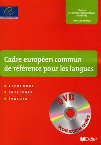 Conseil de l'Europe - Cadre européen commun de référence pour les langues : apprendre, enseigner, évaluer. 1 DVD