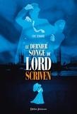 Eric Senabre - Le dernier songe de Lord Scriven.
