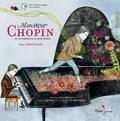 Carl Norac et Delphine Jacquot - Monsieur Chopin ou le voyage de la note bleue. 1 CD audio