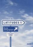 Saraly Huck Hoareau et Régine Mérieux - Latitudes 1 - Guide pédagogique.