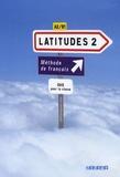 Régine Mérieux - Latitudes 2 A2/B1 - DVD pour la classe.