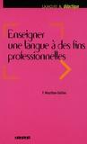 Florence Mourlhon-Dallies - Enseigner une langue à des fins professionnelles.
