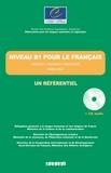 Jean-Claude Beacco et Béatrice Blin - Niveau B1 pour le français (apprenant/utilisateur indépendant) - Niveau seuil. 1 CD audio