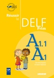Dorothée Dupleix et Christine Tagliante - Réussir le Delf Prim, A1.1/A1.