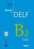 Aurélien Baptiste et Roselyne Marty - Réussir le DELF B2. 1 CD audio