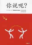 Arnaud Arslangul et Claude Lamouroux - Ni shuo ne ? Méthode de chinois - A1 / A2 du CECRL. 1 CD audio