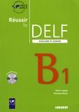 Sylvie Lepage et Roselyne Marty - Réussir le DELF scolaire et junior B1. 1 CD audio